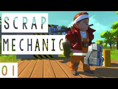 Scrap Mechanic Gameplay - #01 - Sandbox Vehicle, Structure, and Machine Builder - Let's Play