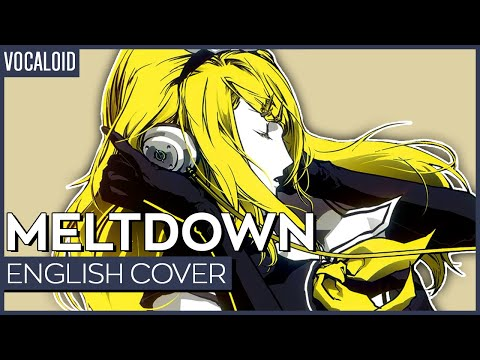 Meltdown Ver. Kuraiinu (ENGLISH) | 炉心融解