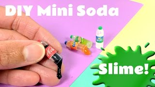 Video DIY Miniature Soda Bottles  - with Slime Inside! download MP3, 3GP, MP4, WEBM, AVI, FLV Januari 2018