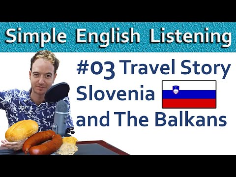 Exciting Intermediate English ★ Podcast With SUBTITLES: Travel - Slovenia And The Balkans