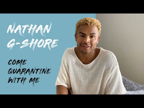 Nathan Henry in lockdown |  Come Quarantine With Me: Episode 1