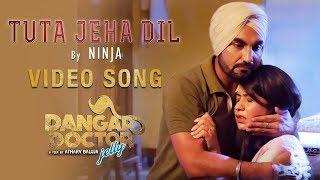 Tuta Jeha Dil   Ninja   Ravinder Grewal, Geet Gambhir, Sara Gurpal   Dangar Doctor   Punjabi Songs