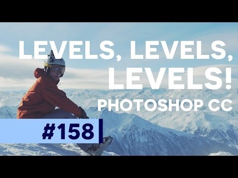 Photoshop Tutorial: Levels, Levels, Levels! | Photoshop