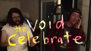 Play celebrate the void