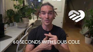 60 Seconds with Louis Cole
