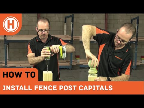 How To: Install Fence Post Capitals