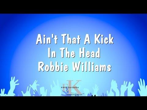Ain't That A Kick In The Head - Robbie Williams (Karaoke Version)