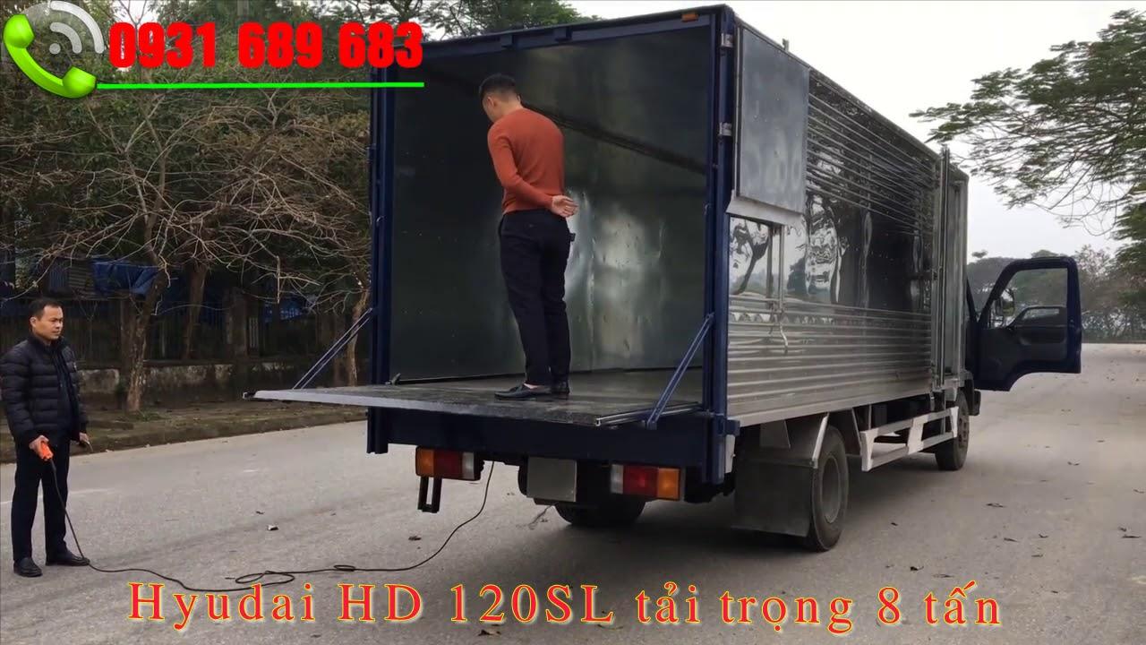Hyundai HD120SL 8 tấn bưởng nâng | xe tải hyuundai 8 tấn bưởng nâng hạ - YouTube