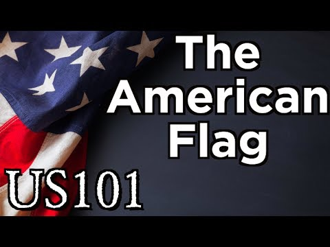 The American Flag And Its Evolution - US 101
