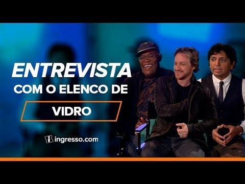 Entrevista com o elenco de Vidro | Ingresso.com
