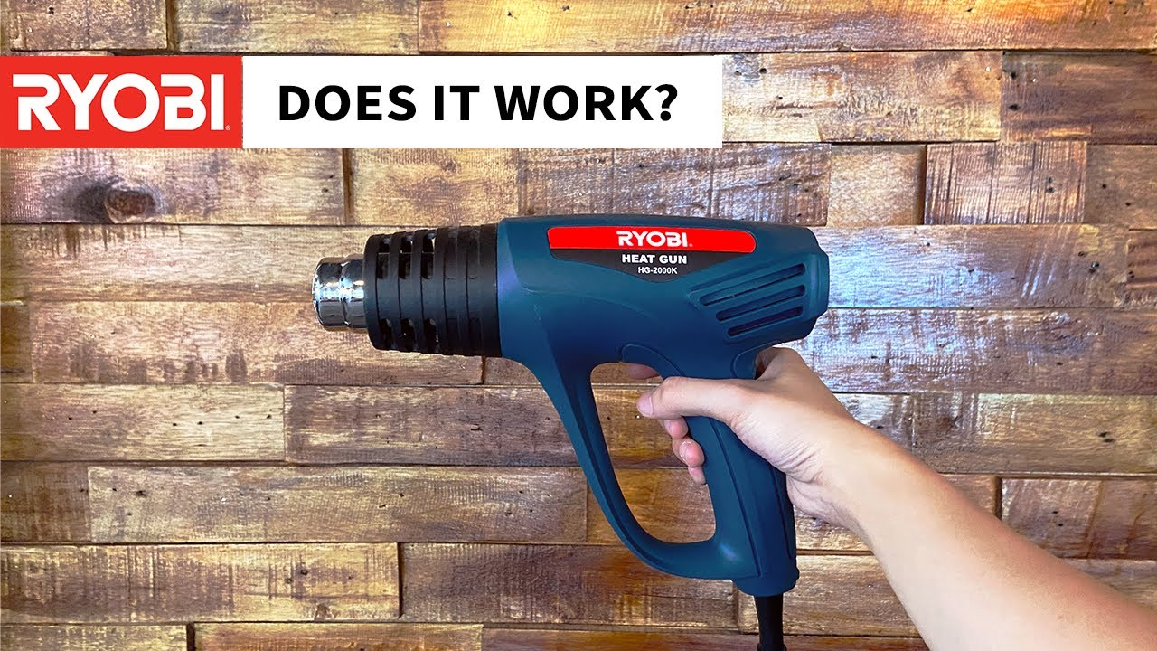 Ryobi Heat Gun: DOES IT WORK?
