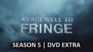 Video Fringe | Season 5 DVD Extra - A Farewell to Fringe download MP3, 3GP, MP4, WEBM, AVI, FLV Oktober 2018