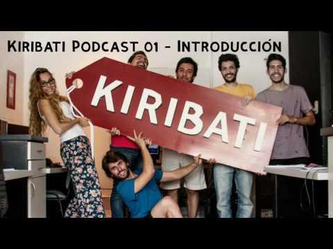 Kiribati Podcast Ep. #01 - Introducción