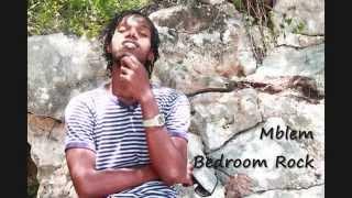 Mblem - Bedroom Rock (Walk Inna Love)