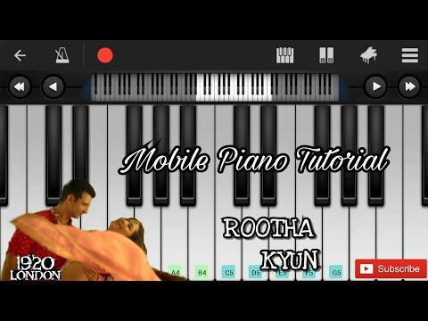 Rootha kyun (1920 london) perfect piano