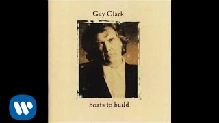 Watch Guy Clark Boats To Build video