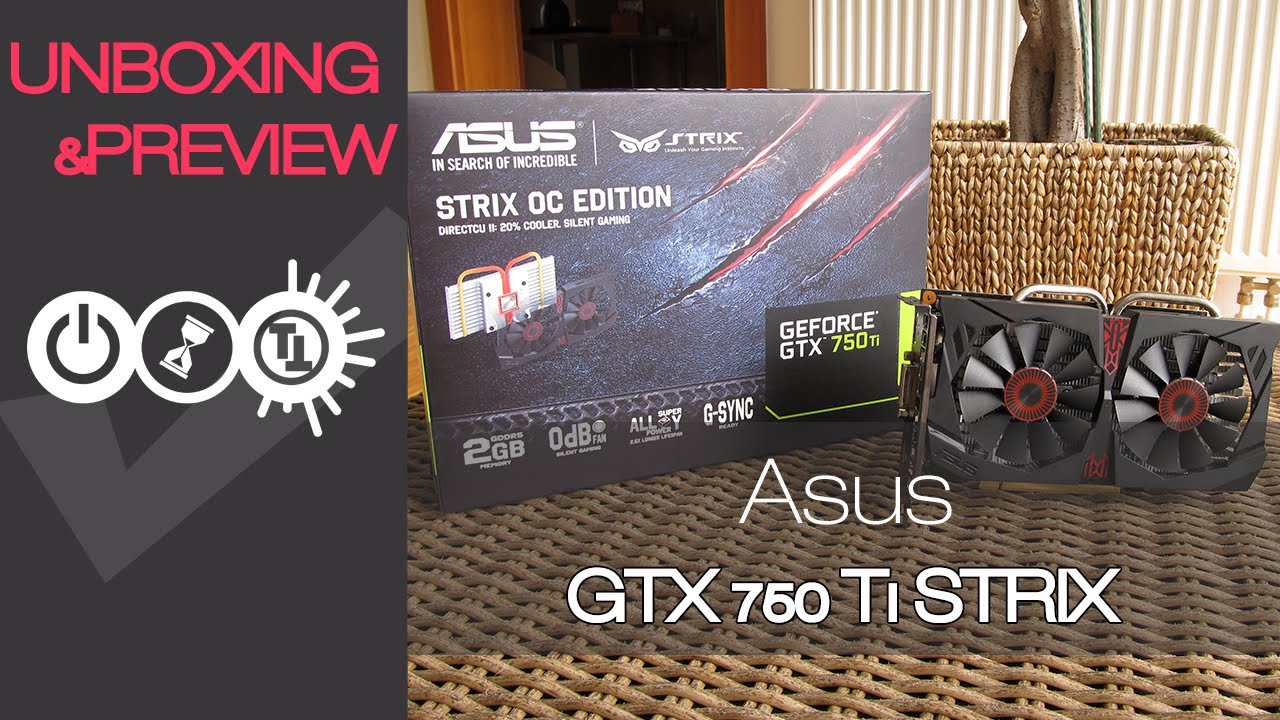 Asus strix gtx 750 ti oc edition review (strix-gtx750ti-oc-2gd5).