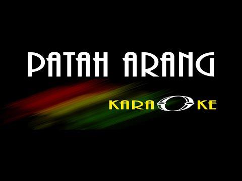 PATAH ARANG Leo Waldi Karaoke GARENG MANAGEMENT