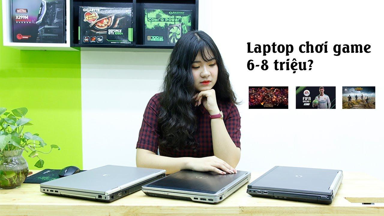 Laptop chiến game chỉ từ 6-8 triệu???