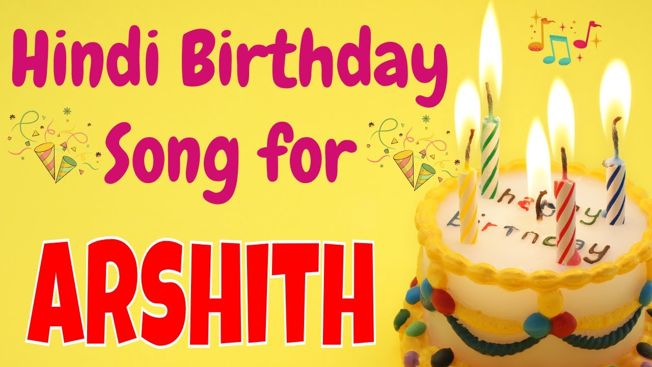 Happy Birthday Arshith Song | Birthday Song for Arshith | Happy Birthday Arshith Song Download