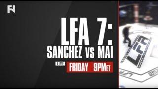 LFA 7: Sanchez vs. Mai LIVE Fri., March 24 at 9 p.m. ET LIVE on FN Canada & International