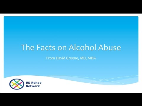 The Facts on Alcohol Abuse from the US Rehab Network (888) 598-0909