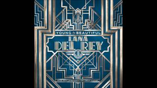 Lana Del Rey - Young and Beautiful (DH Orchestral Alternate)