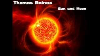 Download Thomas Bainas - Sun and Moon (Italo Space Synth 2012) MP3 song and Music Video