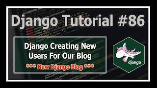 Django 3 Blog: Creating Users in Django  | Python Django Tutorials In Hindi #86