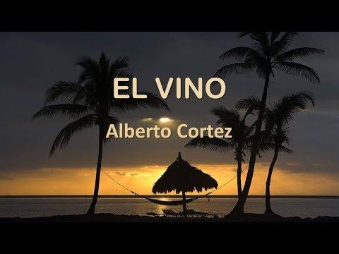 El Vino - Alberto Cortez