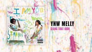 YNW Melly - Slang That Iron [Official Audio]