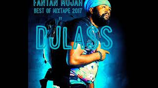 Fantan Mojah Best Of Mixtape By DJLass Angel Vibes (Septembre 2017)