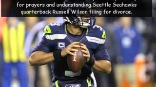 Seattle Seahawks QB Russell Wilson files for divorce from wife of two years