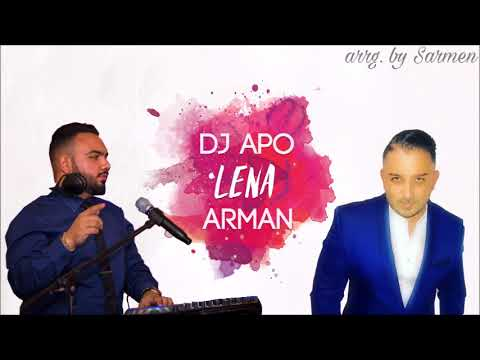 DJ APO AND ARMAN 2017 - LENA