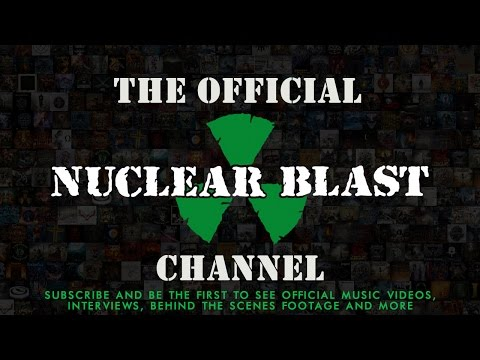 Welcome to the Official NUCLEAR BLAST YouTube Channel
