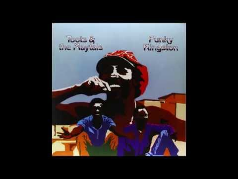 Toots & the Maytals - Country Road, Pressure Drop