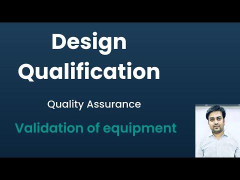 Design Qualification | Validation Of Equipment |