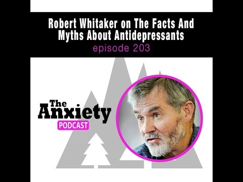 TAP 204 - Robert Whitaker on The Facts And Myths About Antidepressants