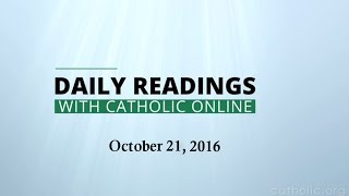 Daily Reading for Friday, October 21st, 2016 HD