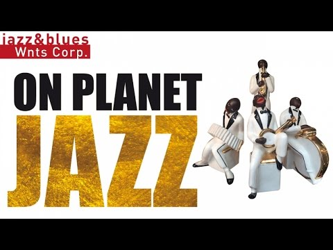 On Planet Jazz - 1H of Bebop Jazz, Hard Bop & Swing, Best Selection