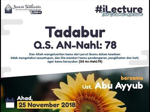 [KAJIAN AHAD PAGI] #NgajiTafsir Surat An-Nahl Ayat 78, Part 1 - Ustadz Abu Ayyub