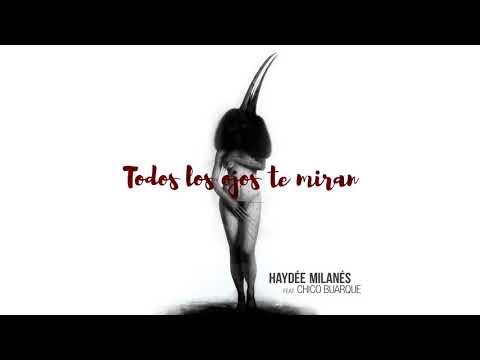 Haydée Milanés feat. Chico Buarque - Todos los ojos te miran (Cover Audio)