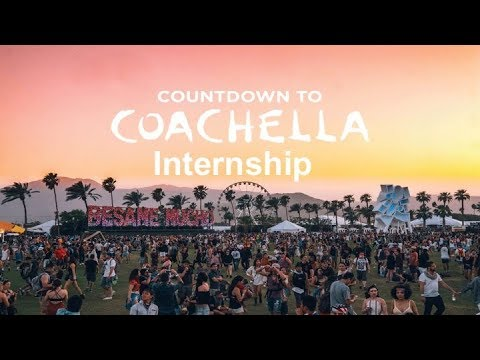 Coachella Event Design Internship April 2018