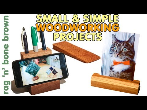 3 Simple Woodworking Projects - Gift Ideas - Including A Desk Tidy Smart Phone Stand & Photo Display
