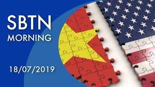 SBTN Morning với Đỗ Dzũng & Mai Phi Long   18/07/2019