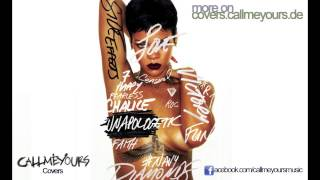 Rihanna- Unapologetic Medley Male Callmeyours Cover