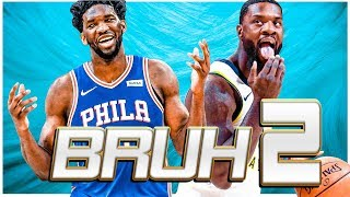 2018 NBA BLOOPERS - PART 2 [BRUH!]