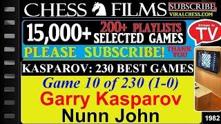 Kasparov: 230 Best Games (#10 of 230): Garry Kasparov vs. Nunn John