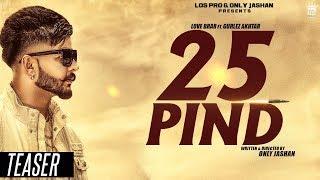 25 Pind | Teaser | Love Brar Feat. Gurlej Akhtar | Western Penduz | Only Jashan | LosPro