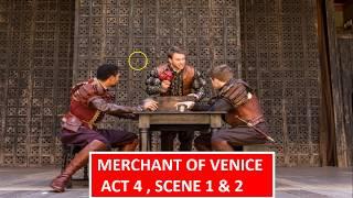 Merchant of Venice - Act 4 , Scene 1 &amp 2